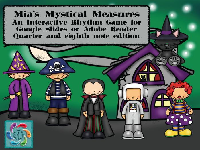 Google Slides Game-Interactive Rhythm Game Mia's Mystical Measures-Quarter and Eighth notes