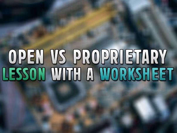 OCR GCSE Computer Science Lesson: Open Source vs Proprietary Software