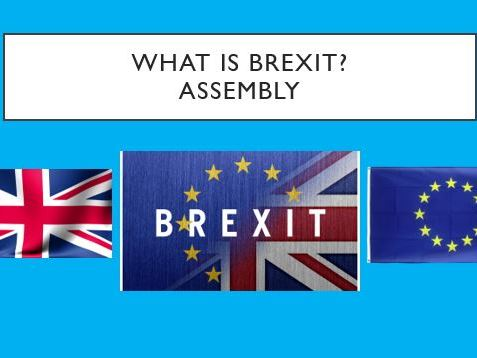 What is Brexit? - Assembly