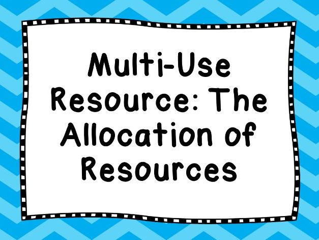 Economics Multi-Use Resource - The Allocation of Resources