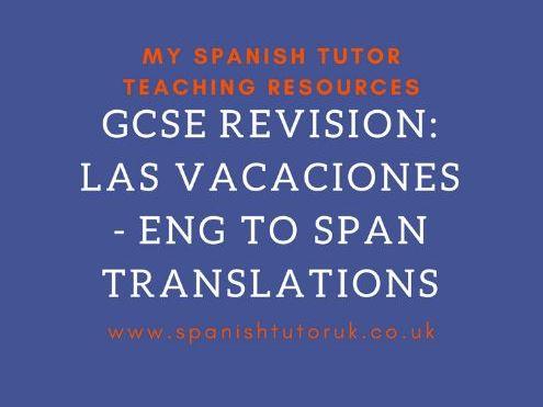 GCSE Las Vacaciones - Translations English to Spanish