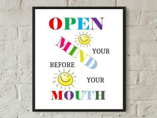 Digital prints, wall art, Open your mind before you speak, inspirational quotes, art poster,