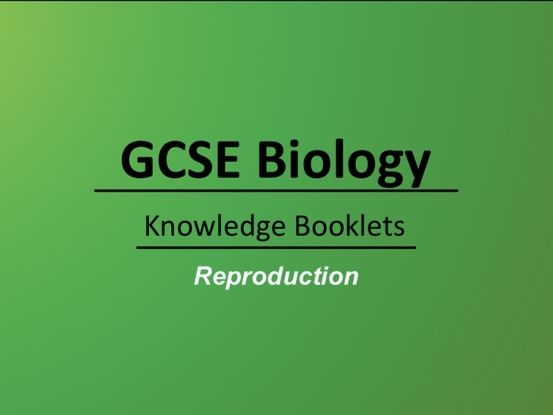Reproduction Knowledge Booklet