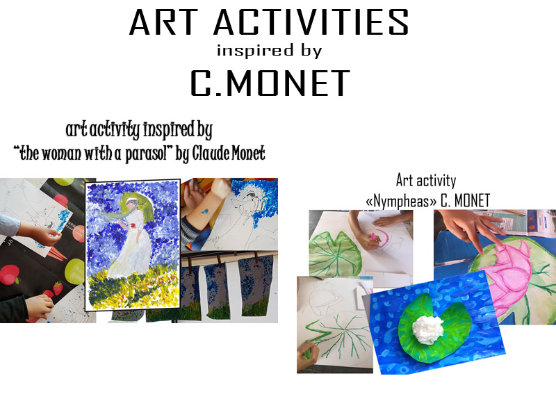 Art activities in sthe style of the impressionist painter C. Monet