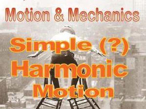 Simple (?) Harmonic Motion - NCEA Level 3 (NZ)
