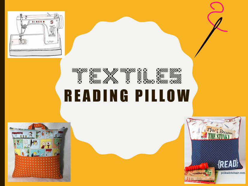 Textiles 'Reading Pillow' Project