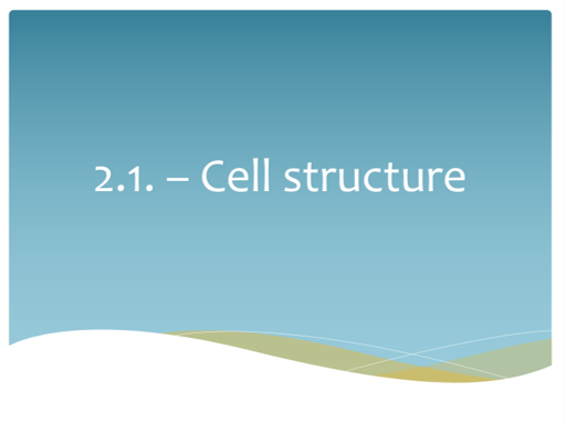 3.2.1 Cell structure 7 lessons