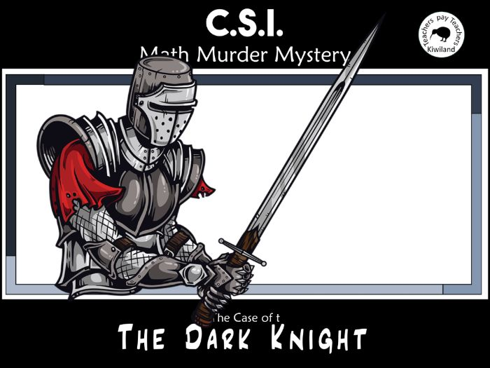CSI: Math Murder Mystery - Dark Knight