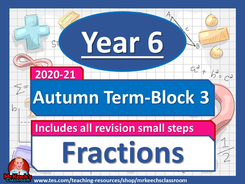 Year 6 - Fractions - Autumn Block 3 - White Rose Maths