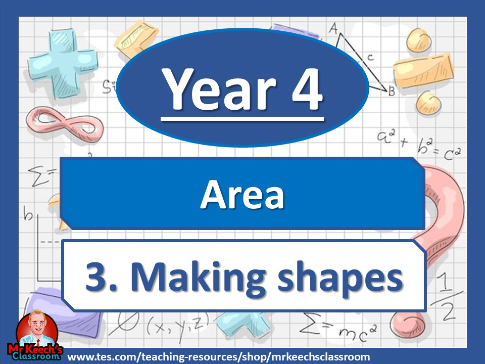 Year 4 – Area – Making shapes - White Rose Maths