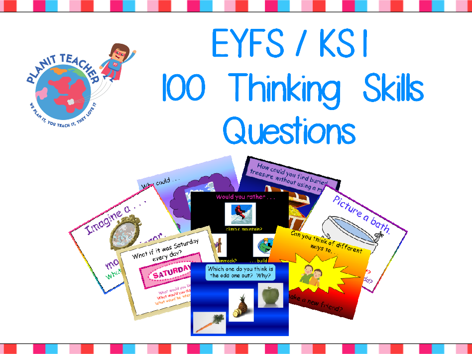 100 Thinking Skills Questions for EYFS/KS1