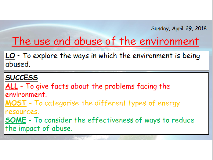 THE USE AND ABUSE OF THE ENVIRONMENT - AQA RELIGIOUS STUDIES GRADES 1-9