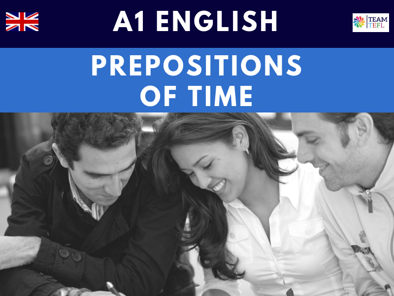 Prepositions Of Time A1 Lesson Plan | Distance Learning | Google Apps