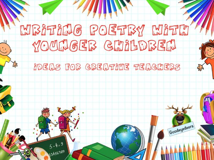 Poetry Writing Ideas for Younger Children
