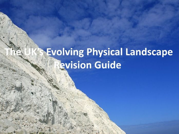 The UK's Evolving Physical Landscape - Revision Guide Edexcel GCSE