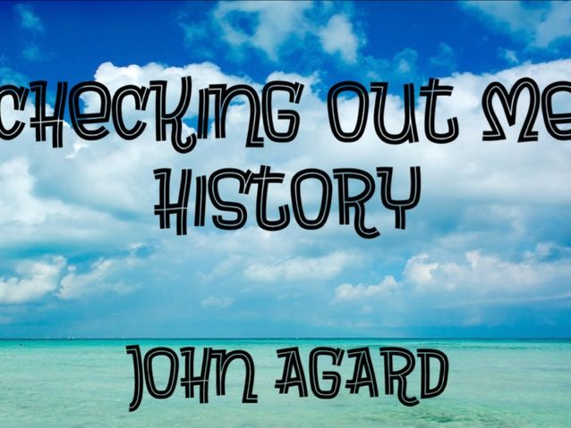 Checking Out Me History John Agard