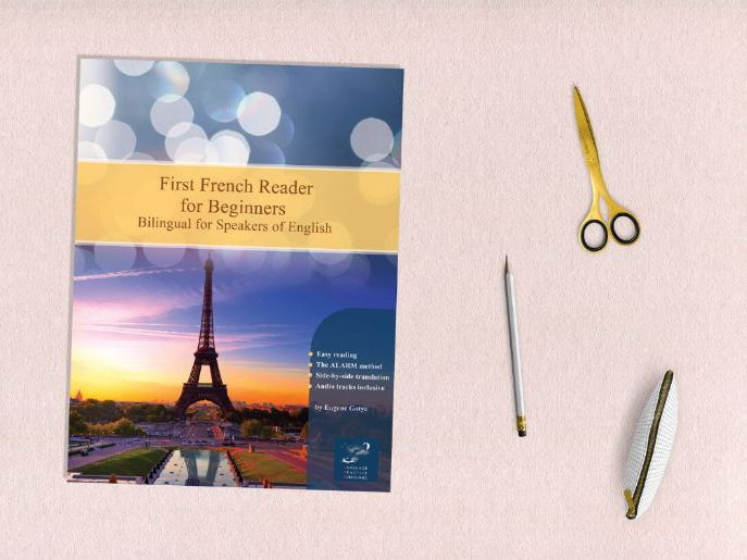 First French Reader for Beginners Bilingual for Speakers of English (Print Replica)