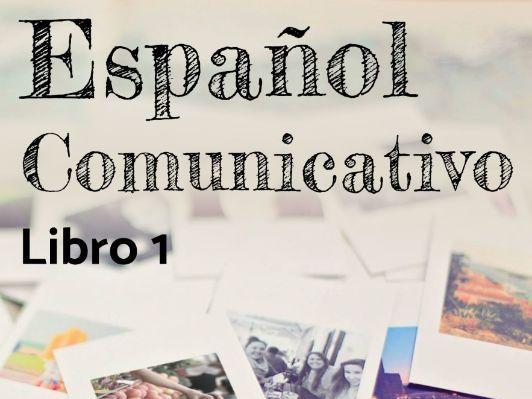 Español Comunicativo. Libro 1