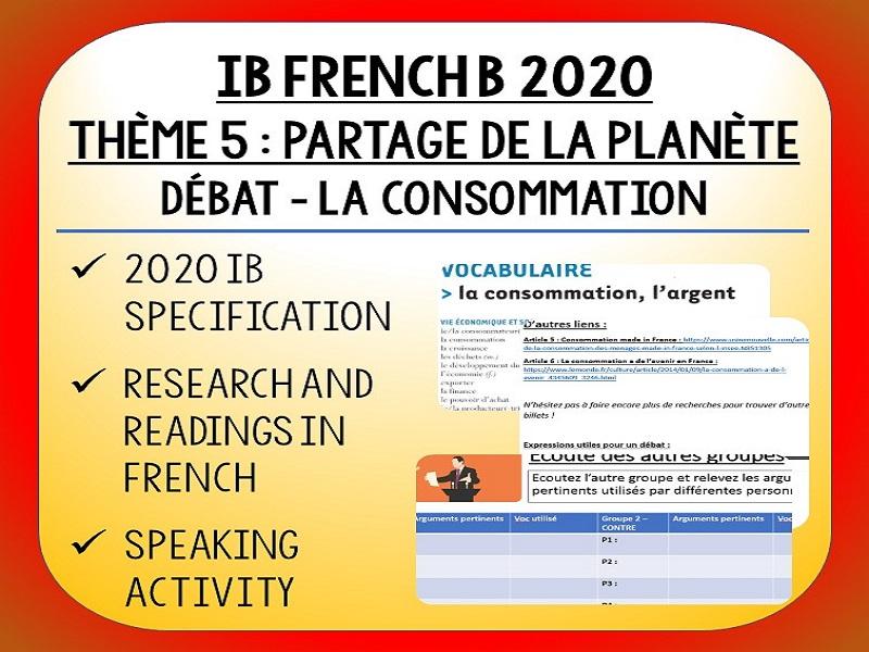 IB FRENCH B 2020 - Partage de la Planète - Débat - La Consommation