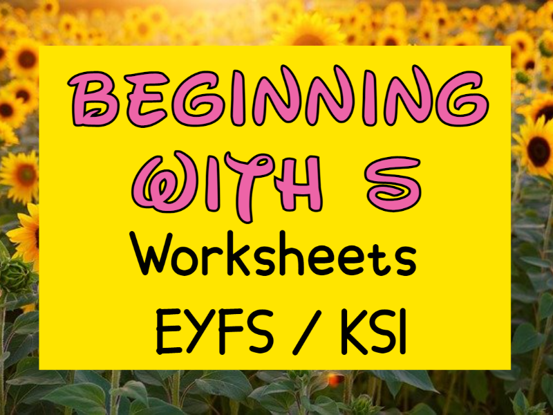 Beginning with S Worksheets EYFS / KS1