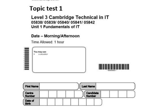 TopicTest1 : Cambridge Technicals Level 3 Spec 2016 Unit 1 Fundamentals of IT