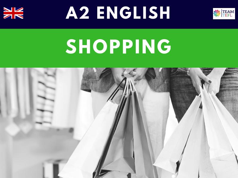 Shopping A2 Pre-Intermediate ESL Lesson Plan