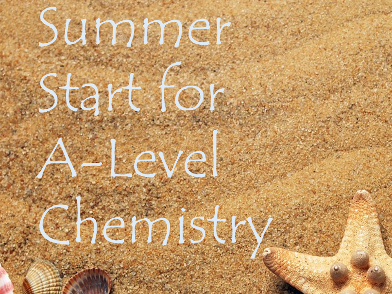 Summer Start for A-Level Chemistry. over 250 questions Inc Answers