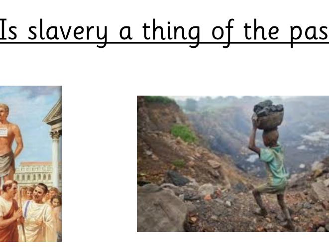 Cross curricular slavery lesson linking Romans/Judaism/Modern Britain