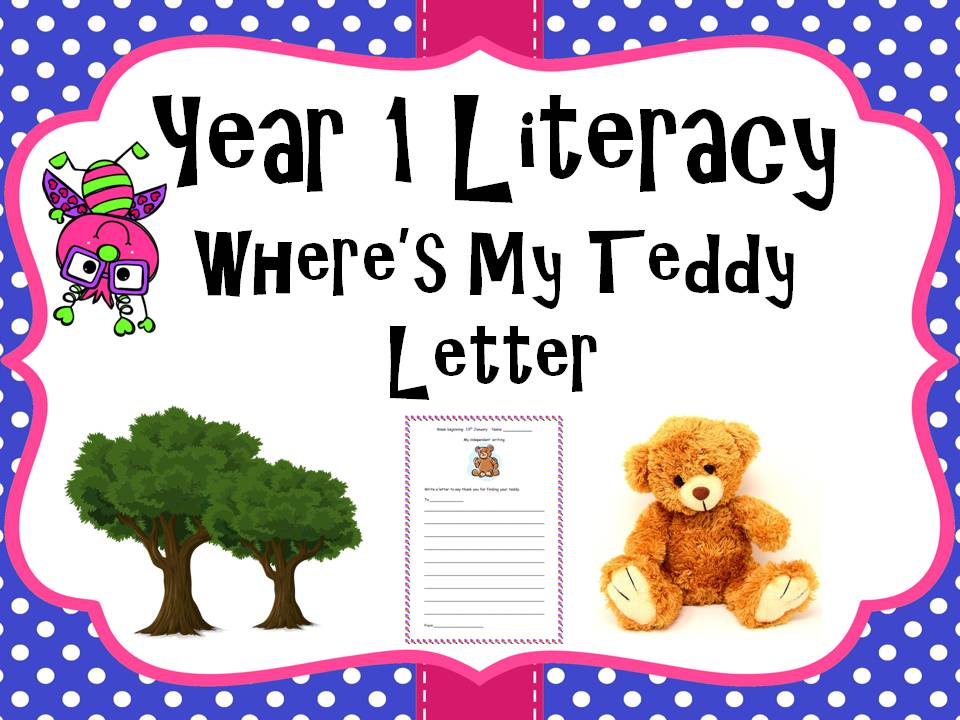 Year 1 Literacy - 'Where's my teddy' Letter writing