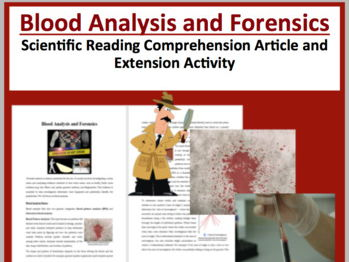 Blood Analysis and Forensics - Reading Article - Grade 8 and Up