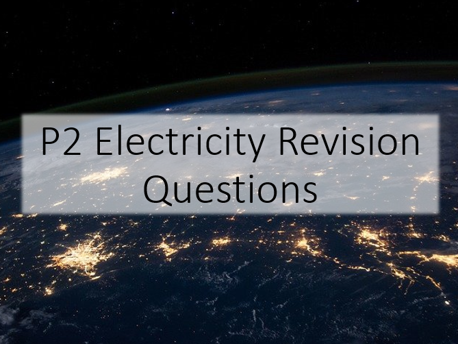 GCSE Electricity Revision Questions