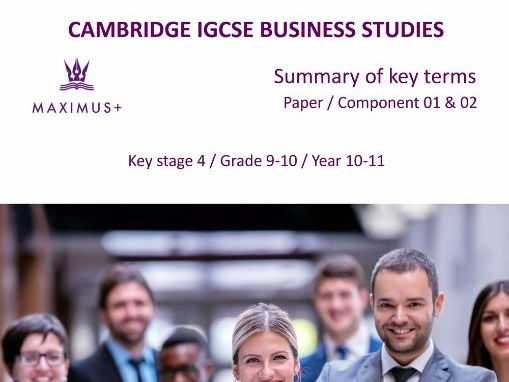 Complete IGCSE Business Studies 0450 Summary of key terms PDF format [Syllabus 2017-19]
