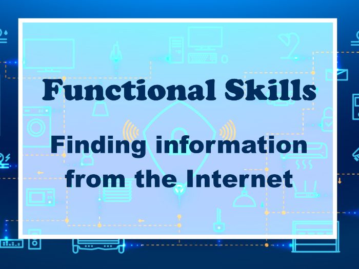 Functional Skills ICT Level 1 Finding information from the internet