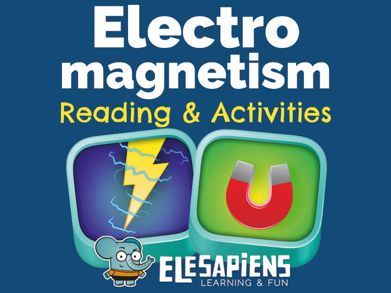 Electromagnetism Reading & Activities
