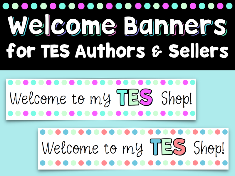 Welcome To My Shop! Store Banner for Tes Authors & Sellers