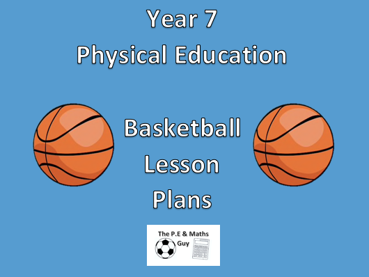P.E Lesson Plan - Year 7 Basketball - Lesson 2 (Chest and bounce passing)