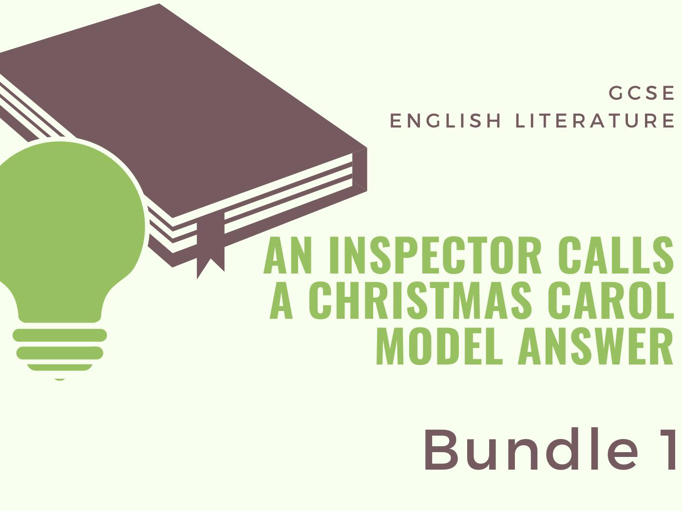 An Inspector Calls and A Christmas Carol: Model Answers - Bundle 1