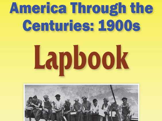 America Through the Centuries:  1900s Lapboook