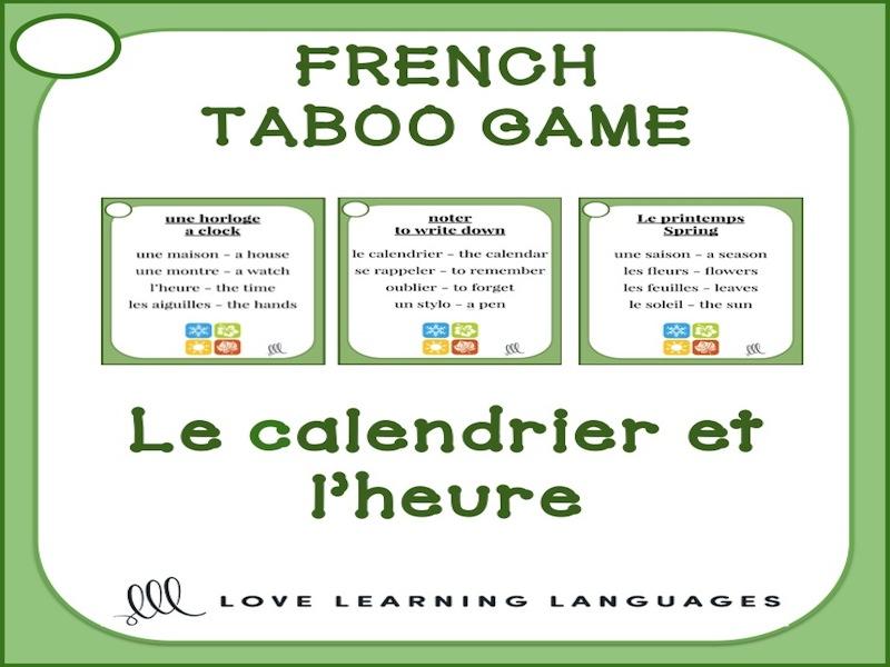 GCSE FRENCH: Le calendrier et l'heure - French Taboo Speaking Game - Jeu de Tabou en Français