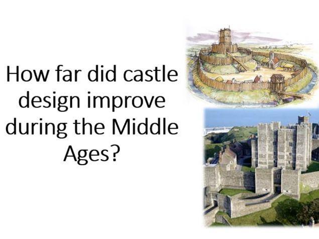 How far did castle design improve during the MAs?