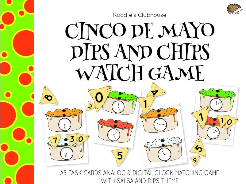 Cinco De Mayo Dips and Chips Clock Game