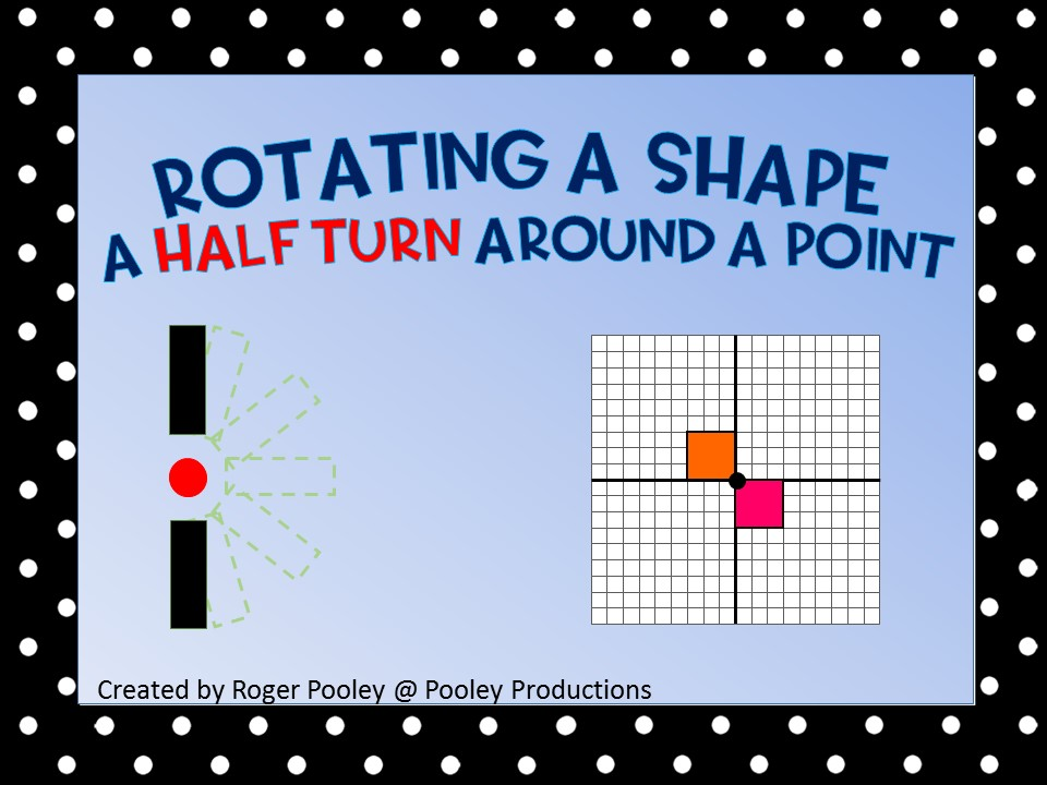 Rotate a shape a Half Turn around a Point