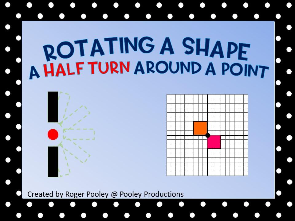 Rotate a shape a Half Turn around a Point