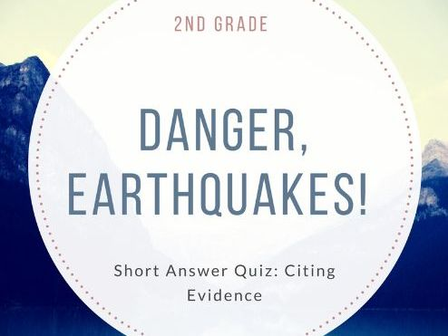 """Danger, Earthquakes"" Short Answer Quiz"