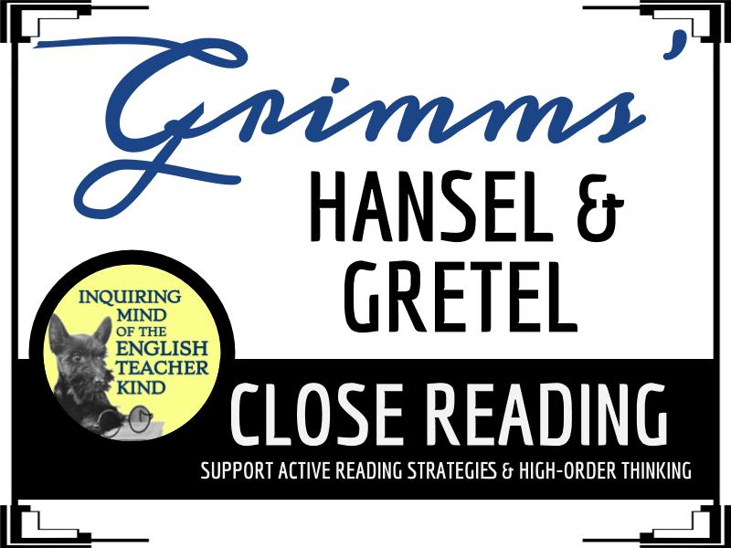 """Hansel and Gretel,"" a Grimms' Fairy Tale, Close Reading Questions & Text"