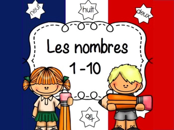 French Numbers 1-10 Practice Worksheets/ Fiches activités Les Nombres 1-10