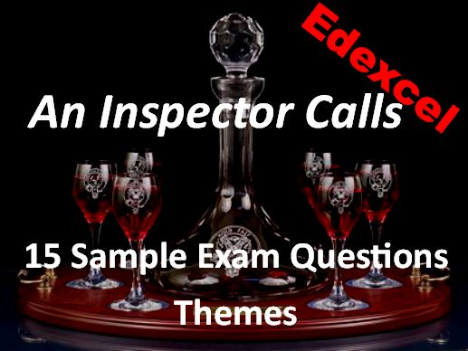 An Inspector Calls Exam Questions on Themes Edexcel