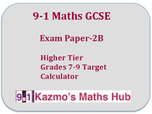 9-1 Maths Exam Paper -2B