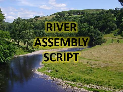 Rivers Assembly Script