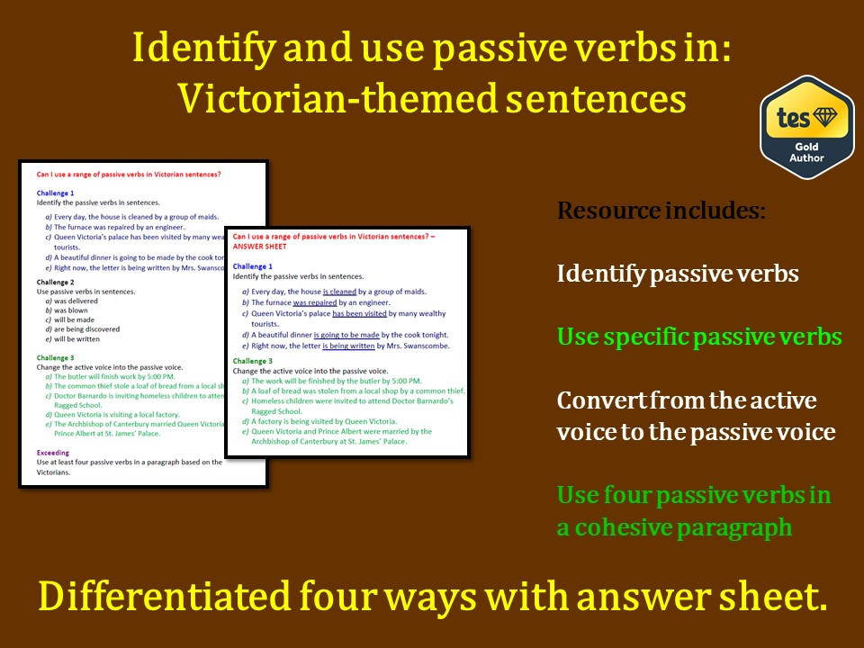 KS2 Passive Verbs in Victorian-themed sentences and paragraphs (Differentiated with answers)